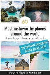 Ultimative Instagram-Reise-Bucket-Liste – Insta-würdige Orte