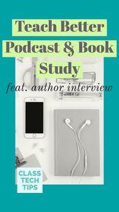 Teach Better Talk Podcast & Book Study – Class Tech Tips