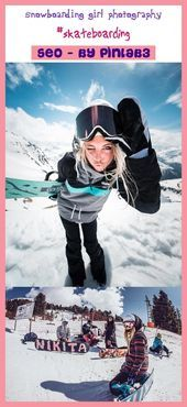 #Girl #Mädchen #Photography #snowboarden #Snowboarding Snowboarding girl photog…