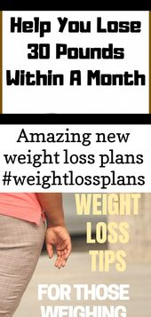 Amazing new  weight loss plans #weightlossplans