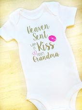 Heaven Sent With a Kiss from Grandma – Newborn Coming Home Outfit – Christmas gift for her – Baby Bodysuit – Baby Shower Gift – Baby Clothes – Future babyyy