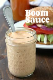 Boom Sauce, an easy burger and fry sauce recipe! The best dipping sauce for frie…