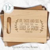 Maple Cutting Board, Oh taste and see that the Lord is good Psalm 34:8 Walnut Cutting Board, Engraved Bible Verse Cherry Cutting Board