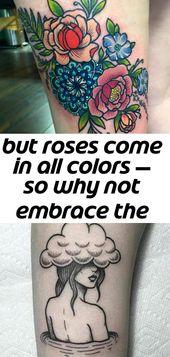 Aber Rosen gibt es in allen Farben – warum also nicht die helle Seite mit Ihrem Rosentattoo umarmen? 2