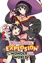 Download Pdf Konosuba An Explosion On This Wonderful World Vol 2 Manga Konosuba An Explosion On This Wonderful World M Wonders Of The World Manga Books Ebook