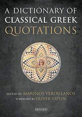 Pdf A Dictionary Of Classical Greek Quotations Ebook Download Free Epub Mobi Ebooks Quotations S Quote World History Book