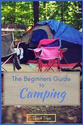 Comment préparer mon premier camping – Un guide pour débutants   – Camping Travel Tips