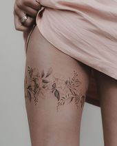 Flowery thigh band. Thank you for your trust Friend #band #floral # for … #flowertattoos #diytattooimages