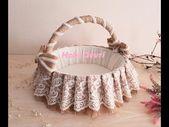 DIY,Making Baby Shower Basket,Wedding Basket, Hasır Kumaşla Sepet Yapımı
