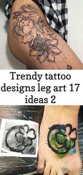 Trendy tattoo designs leg art 17 ideas 2
