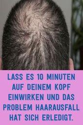 Lassen Sie es für 10 Minuten auf Ihren Kopf einwirken und das Problem Haarausfall hat sic … – Gesundheit