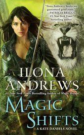 Magic Shifts by Ilona Andrews: 9780425270684 | PenguinRandomHouse.com: Books – Book Covers