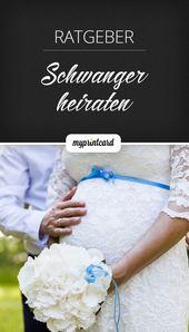 Marry Pregnant  Die Hochzeit mit Babybauch    Hochzeit: Tipps Tricks & Ideen  De…