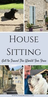Home Sitting In Europe. How To Save $$$'s (& Get Chosen) – It is a Drama