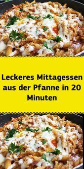 Leckeres Mittagessen aus der Pfanne in 20 Minuten – NUR FÜR DICH