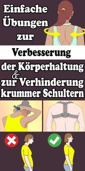 Einfache Übungen zur Verbesserung der Körperhaltung und zur Verhinderung krumm…