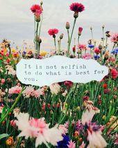 N'ayez pas peur de prendre du temps pour vous. Ce n'est pas égoïste, c'est…