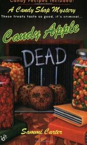 Candy Apple Dead (2005) (The first book in the Candy Shop Mystery series) A nove…  – Fall…. into Reading