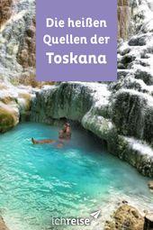 Deshalb sind die heißen Quellen der Toskana so beliebt