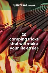 30 crazy camping tricks that will make your life easier