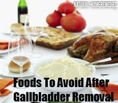 Foods To Avoid After Gallbladder Removal