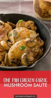 ONE PAN CHICKEN GARLIC MUSHROOM SAUTE – #Chicken #…