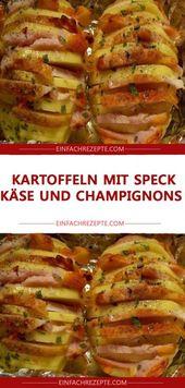 Kartoffeln mit Speck, Käse und Pilzen   – Party
