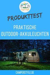 Outdoor Lampen Im Test Seite 1 Von 0 Camperstyle Net Outdoor Camping Campingprodukte