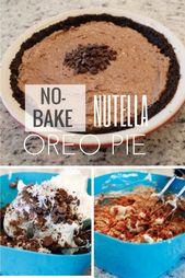 {Rezept} No-Bake Nutella Oreo Pie – Süße Leckereien – #NoBake #Nutella #Oreo #Pie … – Torten Ideen