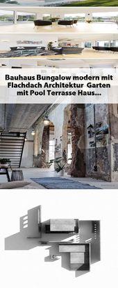 Bauhaus Bungalow modern mit Flachdach Architektur & Garten mit Pool Terrasse, Ha…