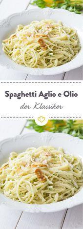 Spaghetti Aglio Olio ist Italienisch und bedeutet …