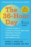 The 36 Hour Day Rc523 M33 2017 Galesburg Stacks Alzheimer S Disease Health Books Memory Loss