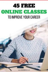 45 Free Online Classes to Improve Your Career