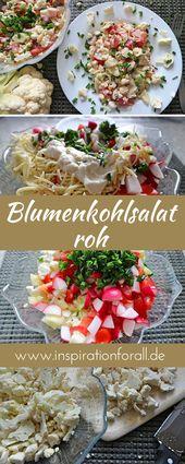Leckerer Blumenkohlsalat roh – einfaches & schnelles Rezept – Leckere Rezepte von inspirationforall.de – einfach, schnell, besonders