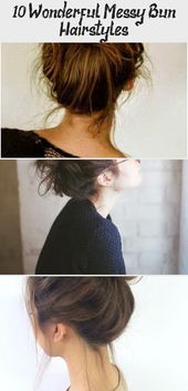 10 Wonderful Messy Bun Hairstyles