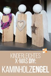 Angel made of logs: Homemade Christmas present – very easy