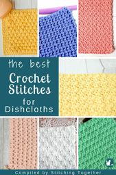 27 + Best Crochet Stitches for Dishcloths   Stitching Together