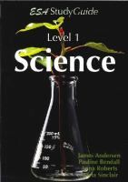 Level 1 science study guide which covers the eight NCEA level 1 achievement standards.  See if it is…