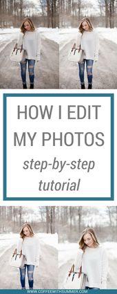 So bearbeite ich meine Fotos für den Blog | Schrittweiser Fotobearbeitungsprozess | hell …   – Fotoschule