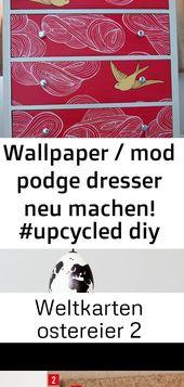 Wallpaper / mod podge dresser neu machen! #upcycled diy mach mit strukturtapeten und #designing #d 9
