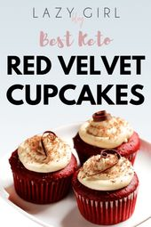 Lazy Girl: Die besten Keto Red Velvet Cupcakes – Lazy Girl