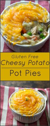 Gluten free chicken pot pies cheesy potatoes #chickenpotpie #glutenfreechickenpo…