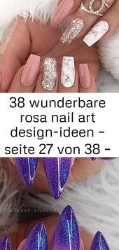 38 wunderschöne pinke Nail Art Design Ideen – Seite 27 von 38 – einfache Marmor Nail Art Designs 26   – Nagel