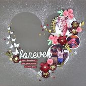 Forever- Scrapbook layout (Made to order)