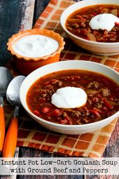 Instant Pot Goulash Soup Video Kalyn S Kitchen Recipe Instant Pot Soup Recipes Low Carb Instant Pot Recipes Soup With Ground Beef