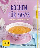 Kochen für Babys: Gesund durchs erste Jahr. #diy #selbermachen #basteln #affiliate #doityourself #kreativ #kreativideen #einhorn #flamingo #lama #fau…