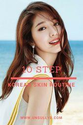 """Was ist nun mit dieser """"koreanischen Hautpflegeroutine""""? Lassen Sie es sich mal ansehen – Nature skin care"""