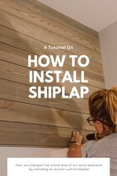 How To Install Shiplap | Bring Mommy A Martini