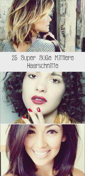25 super süße mittlere Haarschnitte   – frisuren