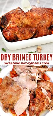 Perfect Dry Brined Turkey – Sweet and Savory Meals